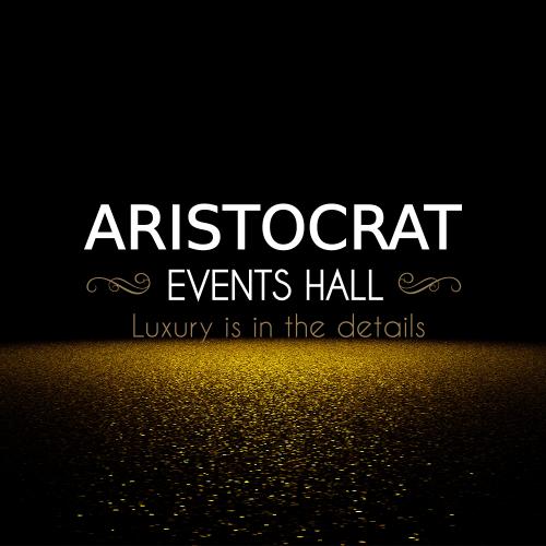 ARISTOCRAT EVENTS HALL